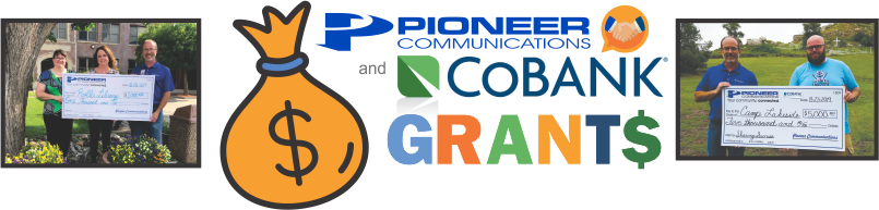 Pioneer Communications and CoBank Grants